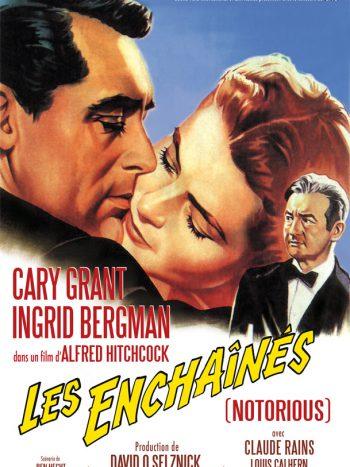 Les Enchaînés, un film de Alfred HITCHCOCK