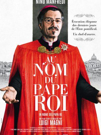 Au nom du pape roi, un film de Luigi MAGNI