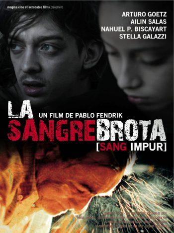 La Sangre Brota, un film de Pablo FENDRIK