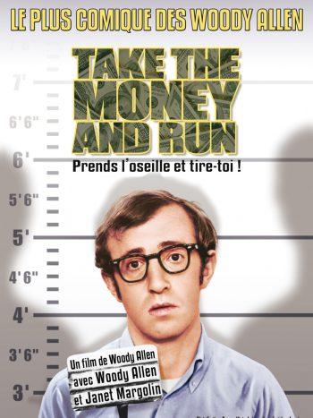 Prends l'Oseille et Tire-toi, un film de Woody ALLEN