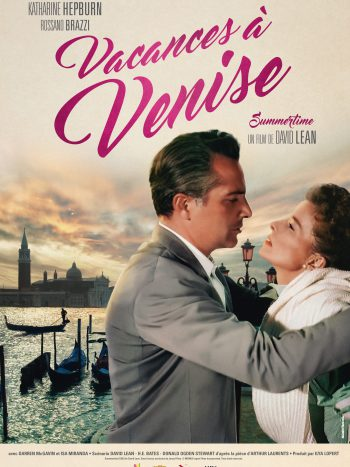 Vacances à Venise, un film de David LEAN
