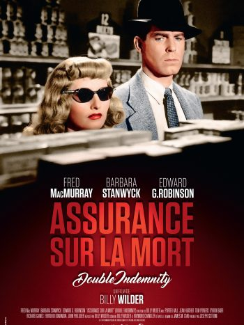 Assurance sur la mort, un film de Billy Wilder