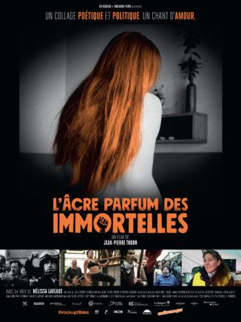 L'Âcre parfum des immortelles, un film de Jean-Pierre Thorn