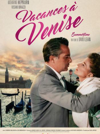 Vacances à Venise, un film de David LEAN