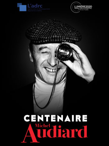 Centenaire Michel Audiard, un film de Jean Delannoy, Claude Miller, Denys de La Patellière,