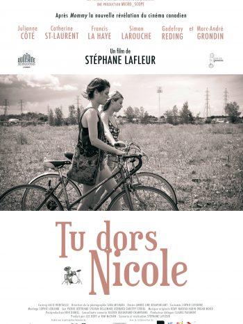 Tu dors Nicole, un film de Stéphane LAFLEUR