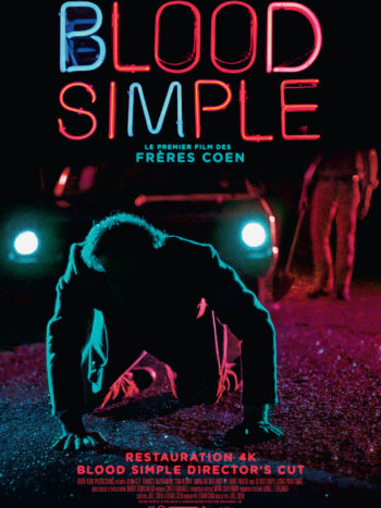 Blood Simple (Director's cut), un film de Joel et Ethan Coen