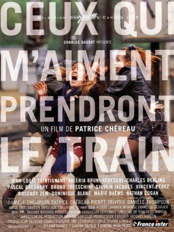 Ceux qui m'aiment prendront le train, un film de Patrice Chéreau