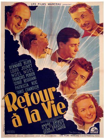 Retour à la vie, un film de André Cayatte, Henri-Georges Clouzot, Jean Dreville, Georges Lampin