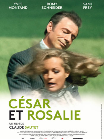 César et Rosalie, un film de Claude Sautet