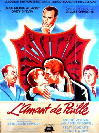 L'Amant de paille, un film de Gilles Grangier