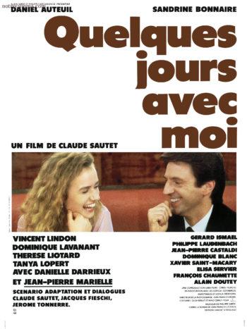 Quelques jours avec moi, un film de Claude Sautet