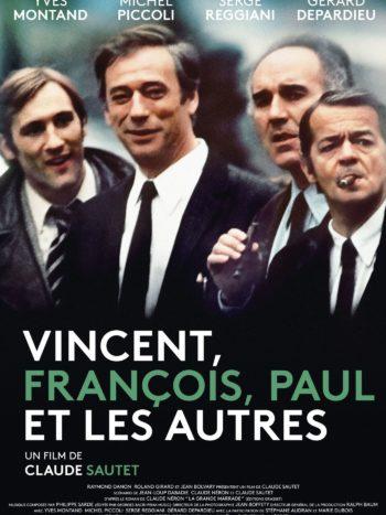 Vincent, François, Paul et les autres, un film de Claude Sautet